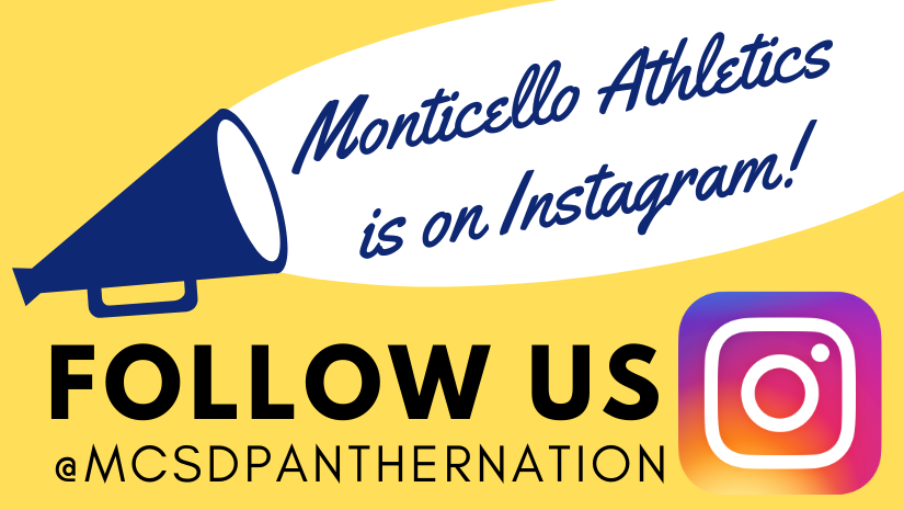 """a graphic of a megaphone with the words """"Monticello Athletics is on Instagram"""" coming from the megaphone. The words """"follow us @MCSD Panther Nation are at the bottom"""