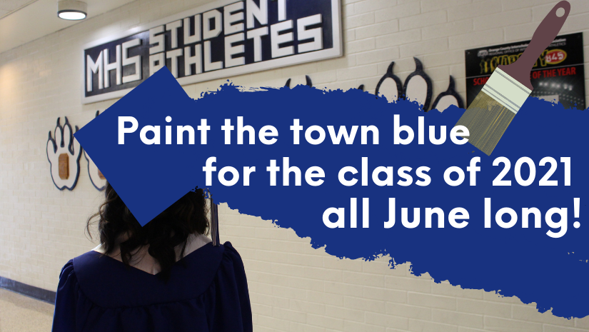 """a girl wearing a graduation cap is facing away from the camera. There is a graphic of blue paint coming from the cap that reads """"Paint the town blue for the class of 2021"""