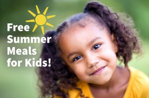 A little girl with dark hair in pigtails smiles. Next to her is written Free Summer Meals for Kids! with a sun above it.